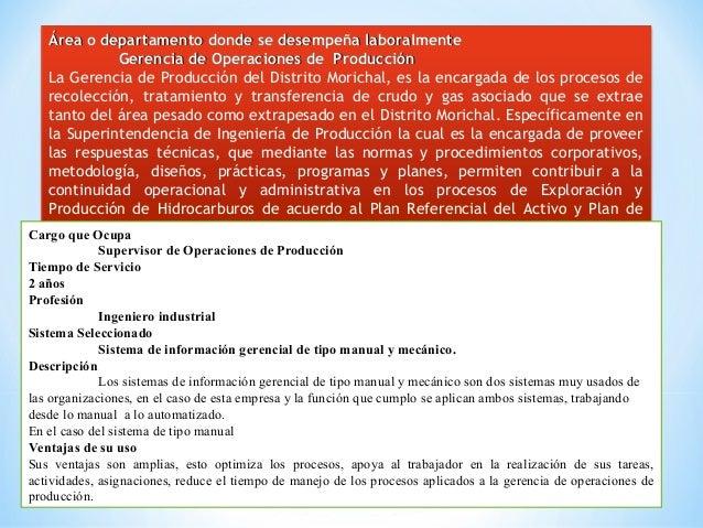Área o departamento donde se desempeña laboralmenteÁrea o departamento donde se desempeña laboralmente Gerencia de Operaci...
