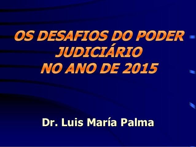 Dr. Luis María Palma