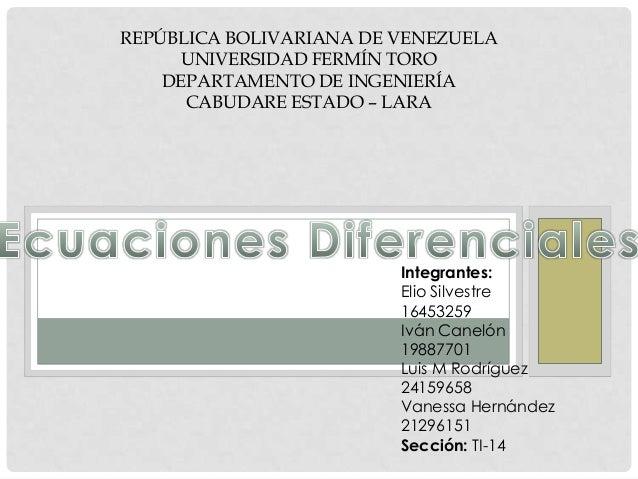 REPÚBLICA BOLIVARIANA DE VENEZUELA      UNIVERSIDAD FERMÍN TORO    DEPARTAMENTO DE INGENIERÍA      CABUDARE ESTADO – LARA ...
