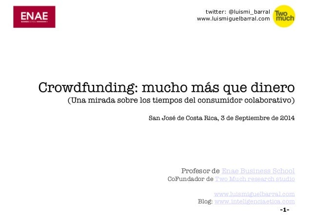 twitter: @luismi_barral  www.luismiguelbarral.com  Profesor de Enae Business School  CoFundador de Two Much research studi...