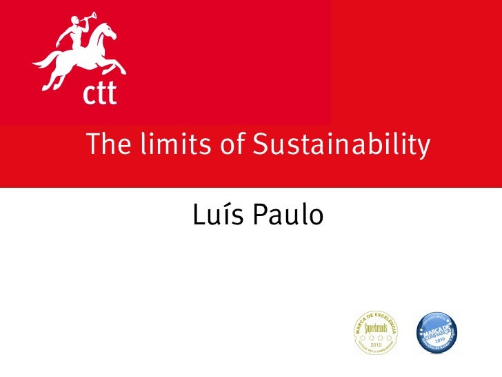 The limits of Sustainability          Luís Paulo                                   DATA 00.00.00