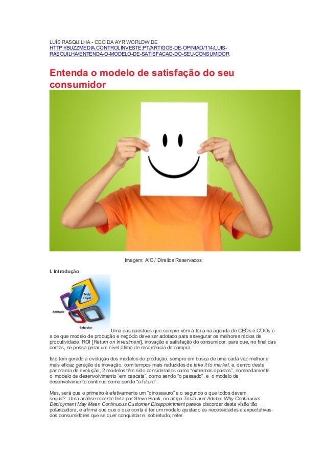 LUÍS RASQUILHA - CEO DA AYR WORLDWIDE HTTP://BUZZMEDIA.CONTROLINVESTE.PT/ARTIGOS-DE-OPINIAO/114/LUIS- RASQUILHA/ENTENDA-O-...