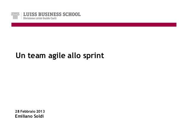 Un team agile allo sprint28 Febbraio 2013Emiliano Soldi