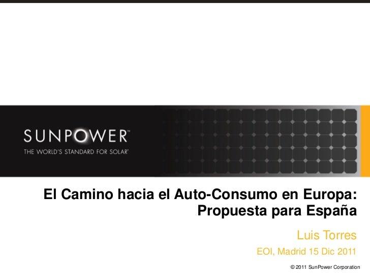 El Camino hacia el Auto-Consumo en Europa:                      Propuesta para España                                     ...