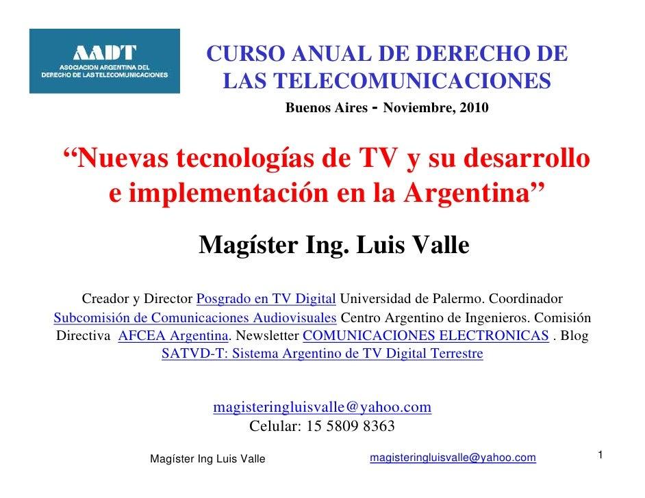 Nuevas tecnologías de TV y su desarrollo e implementación en la Argentina