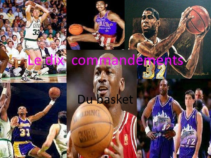 Le dix commandements      Du basket