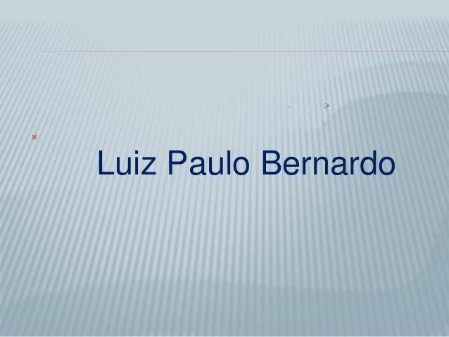   Luiz Paulo Bernardo