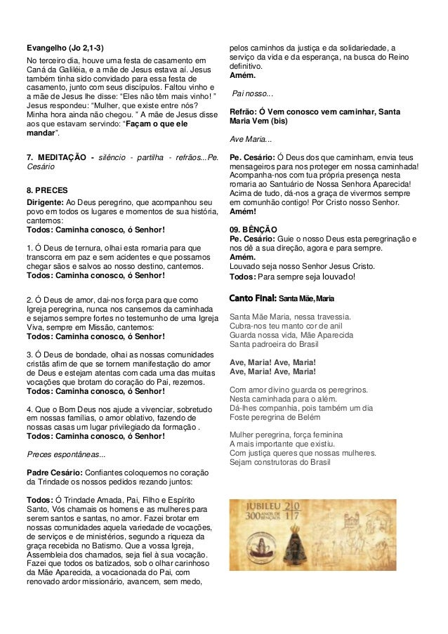 Evangelho (Jo 2,1-3) No terceiro dia, houve uma festa de casamento em Caná da Galiléia, e a mãe de Jesus estava aí. Jesus ...