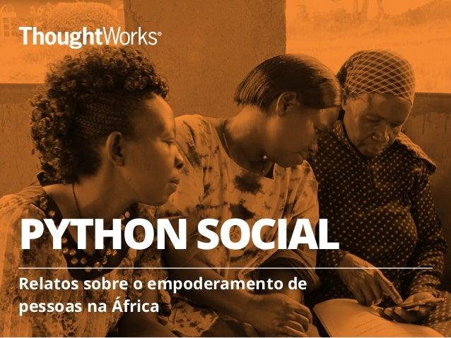 PYTHON SOCIAL Relatos sobre o empoderamento de pessoas na África 1