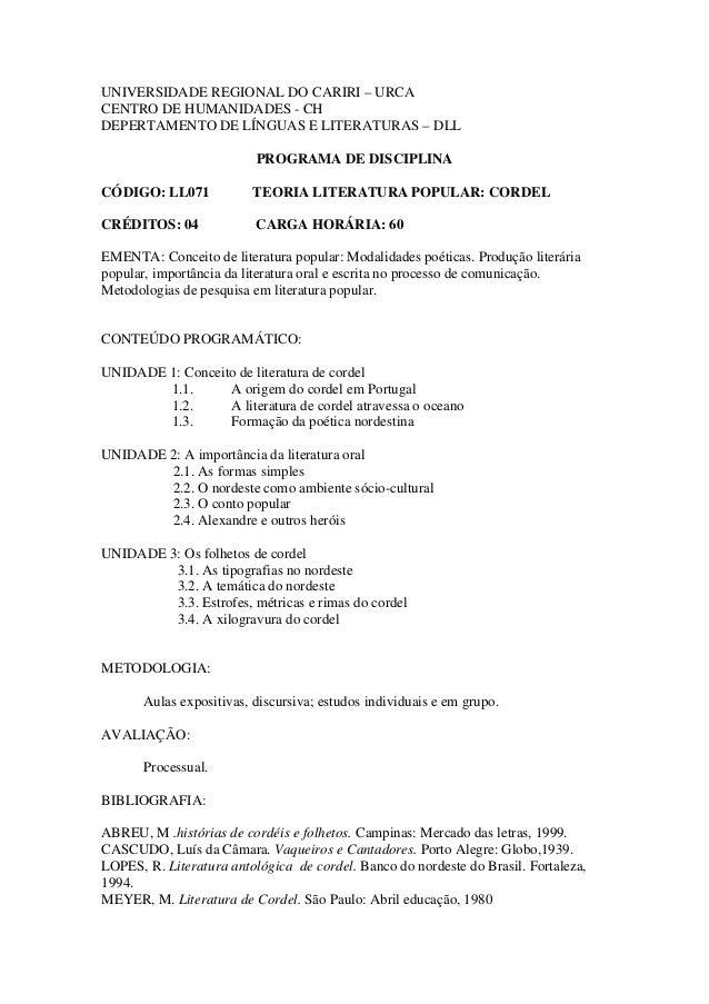 UNIVERSIDADE REGIONAL DO CARIRI – URCA CENTRO DE HUMANIDADES - CH DEPERTAMENTO DE LÍNGUAS E LITERATURAS – DLL PROGRAMA DE ...
