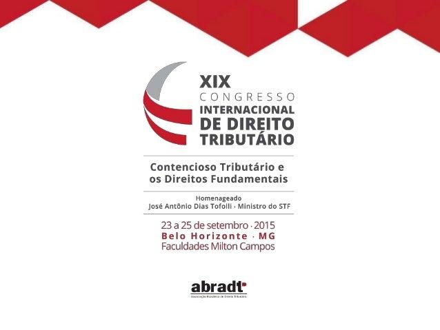 XIX Congresso Internacional de Direito Tributário A relativa impermeabilidade do Direito Tributário sancionador às técnica...