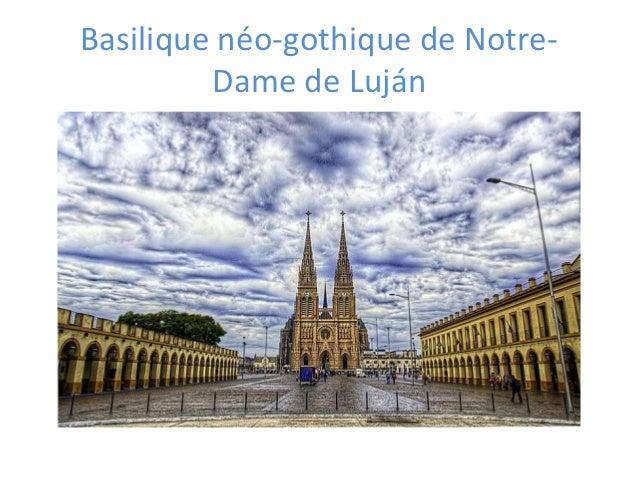 Basilique néo-gothique de Notre-         Dame de Luján