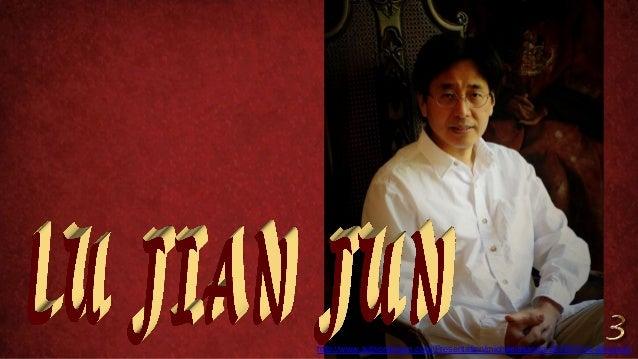 http://www.authorstream.com/Presentation/michaelasanda-2073070-lu-jian-jun3/