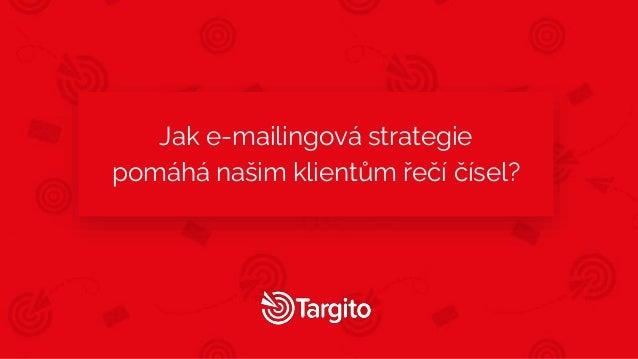 Jak e-mailingová strategie pomáhá našim klientům řečí čísel?