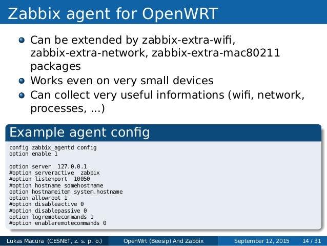 Lukas Macura - Employing Zabbix to monitor OpenWrt (Beesip) devices w…