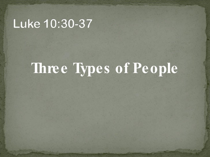 <ul><li>Three Types of People </li></ul>