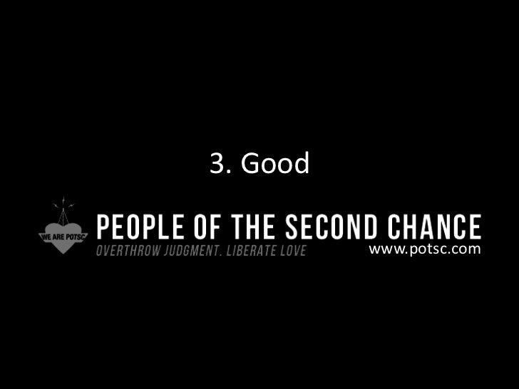 3. Good<br />www.potsc.com<br />