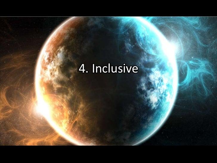 4. Inclusive<br />