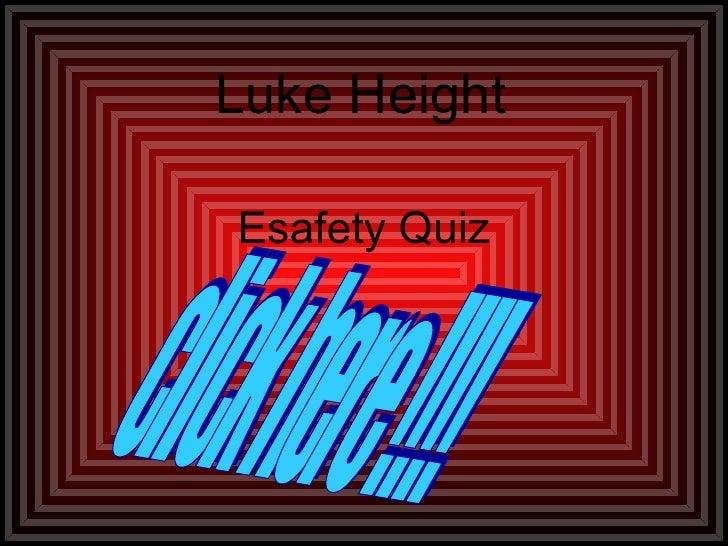Esafety Quiz Luke Height click here !!!!