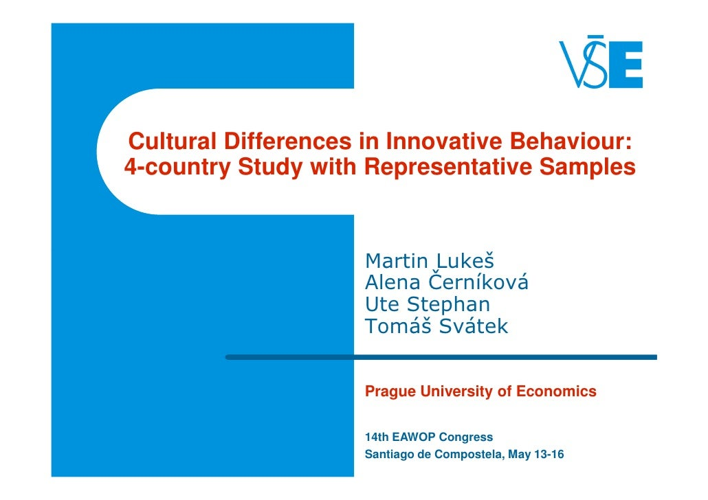 Cultural Differences in Innovative Behaviour:4-country Study with Representative Samples                     Martin Lukeš ...