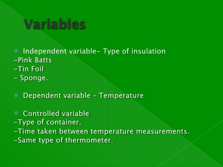 variables in a science project Understanding the definition and different types of variables is vital to properly conducting any science experiment an independent variable is what you.