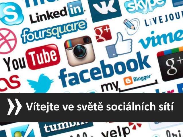Vítejte ve světě sociálních sítí