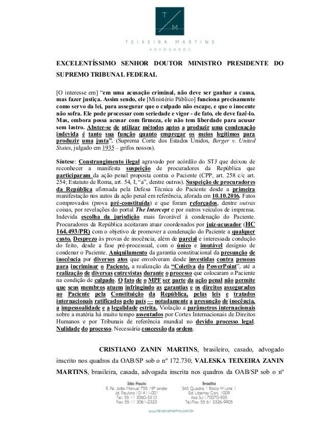 """EXCELENTÍSSIMO SENHOR DOUTOR MINISTRO PRESIDENTE DO SUPREMO TRIBUNAL FEDERAL [O interesse em] """"em uma acusação criminal, n..."""