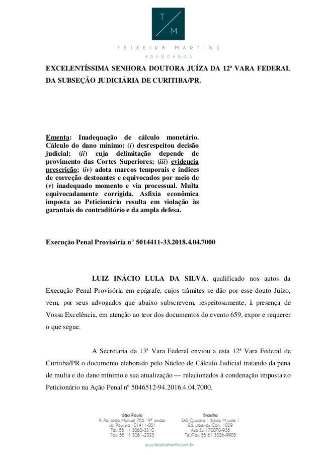 EXCELENTÍSSIMA SENHORA DOUTORA JUÍZA DA 12ª VARA FEDERAL DA SUBSEÇÃO JUDICIÁRIA DE CURITIBA/PR. Ementa: Inadequação de cál...
