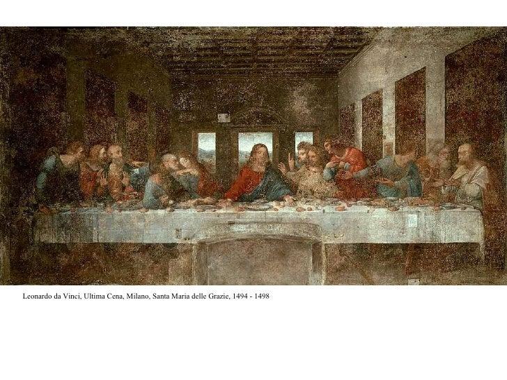 Leonardo da Vinci, Ultima Cena, Milano, Santa Maria delle Grazie, 1494 - 1498