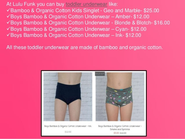 ac8beab85cbe 4. At Lulu Funk you can buy toddler underwear like: Bamboo & Organic Cotton  ...