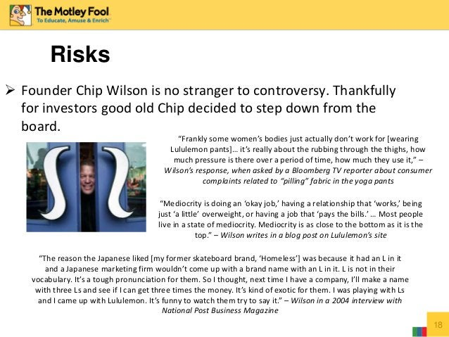 18  Founder Chip Wilson is no stranger to controversy. Thankfully for investors good old Chip decided to step down from t...