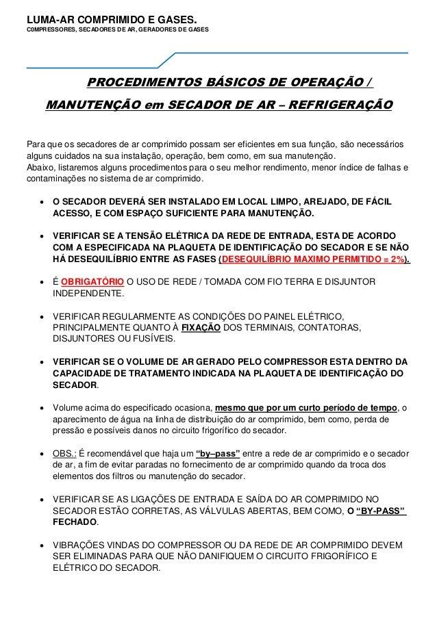 LUMA-AR COMPRIMIDO E GASES. C0MPRESSORES, SECADORES DE AR, GERADORES DE GASES PROCEDIMENTOS BÁSICOS DE OPERAÇÃO / MANUTENÇ...