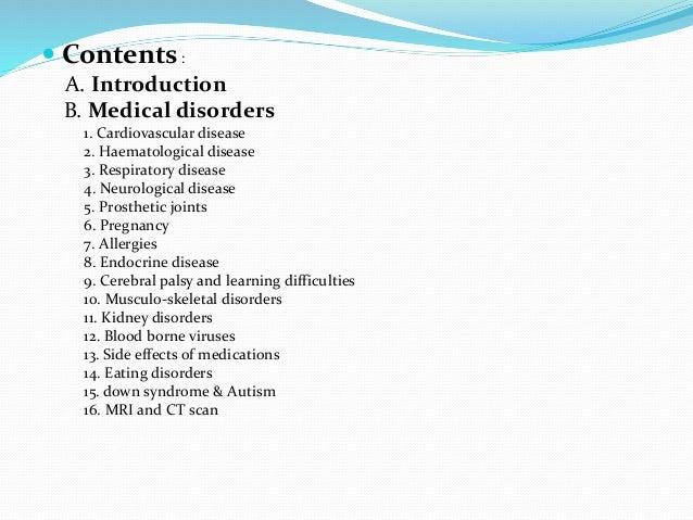  Contents: A. Introduction B. Medical disorders 1. Cardiovascular disease 2. Haematological disease 3. Respiratory diseas...