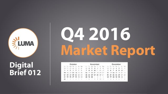 1 Q4 2016 Market Report Digital Brief 012