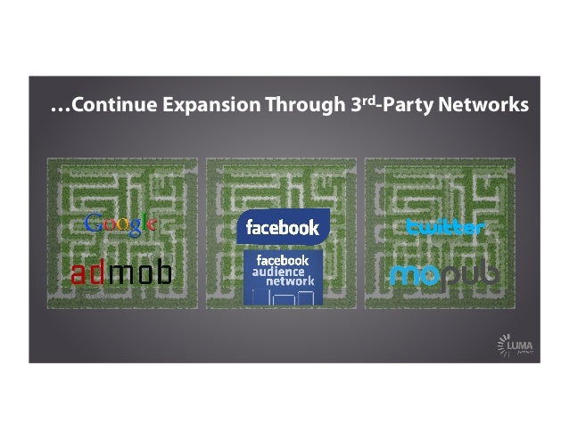 …Continue Expansion Through 3rd-Party Networks