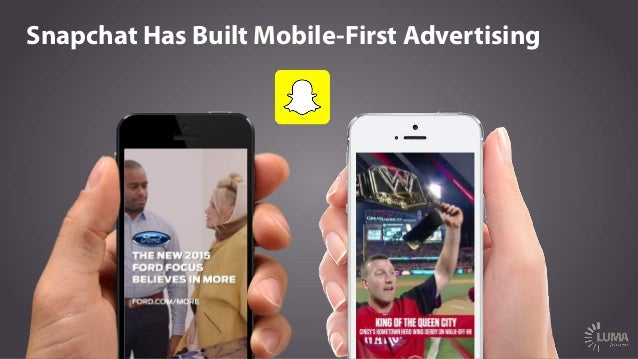 Snapchat Has Built Mobile-First Advertising