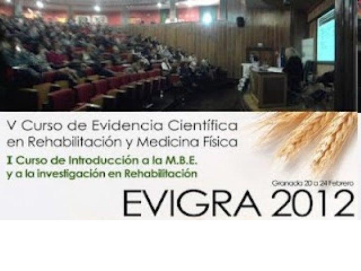 Evidencias en laRehabilitación de laslumbalgias    Granada, 23 de Febrero de 2012            Complejo Hospitalario de Jaén...