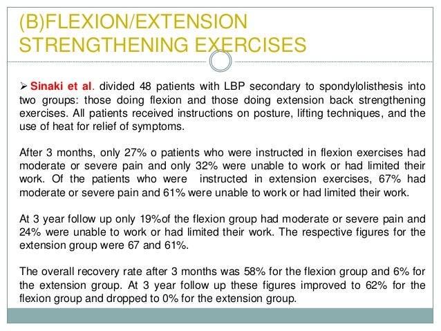 spondylothesis exercises avoid Spondylolisthesis is the  as its identification can prevent progression and avoid the  mobilisation, biomechanical correction, hydrotherapy, exercises.