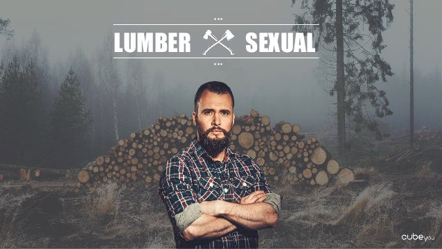 LUMBER SEXUAL • • • • • •