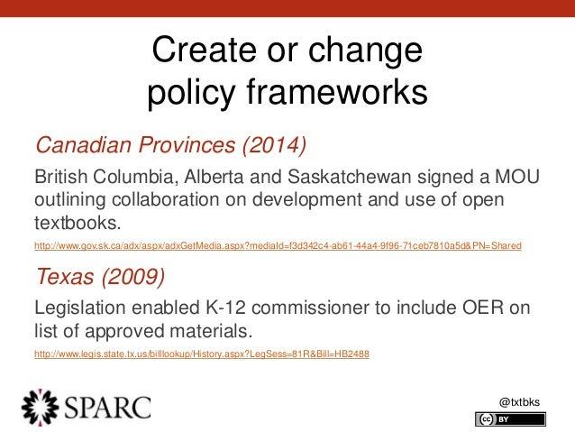 @txtbks Create or change policy frameworks Canadian Provinces (2014) British Columbia, Alberta and Saskatchewan signed a M...