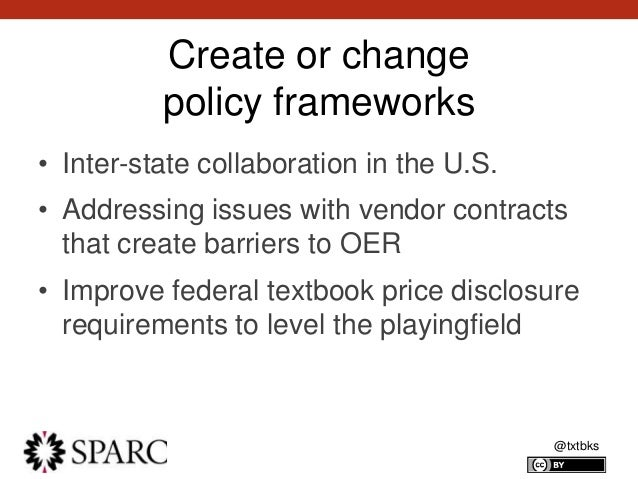 @txtbks Create or change policy frameworks • Inter-state collaboration in the U.S. • Addressing issues with vendor contrac...