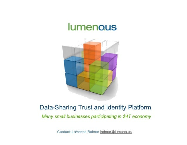 Data-Sharing Trust and Identity PlatformData-Sharing Trust and Identity Platform Many small businesses participating in $4...