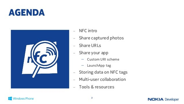 LUMIA APP LABS: DEVELOPING NFC APPS IN WINDOWS PHONE 8 Slide 2