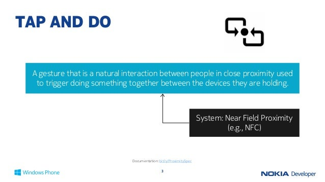 LUMIA APP LABS: DEVELOPING NFC APPS IN WINDOWS PHONE 8 Slide 3