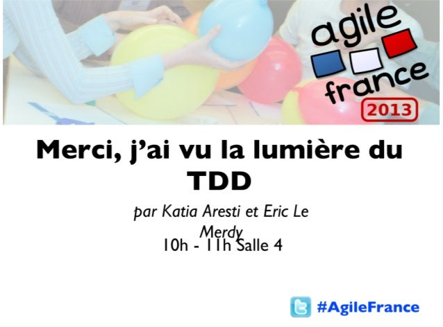 Lumiere tdd agilefrance2013