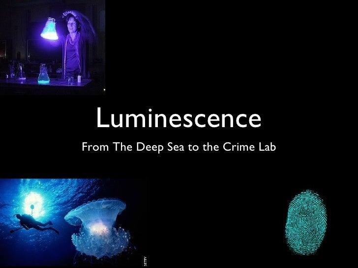 luminescence presentation