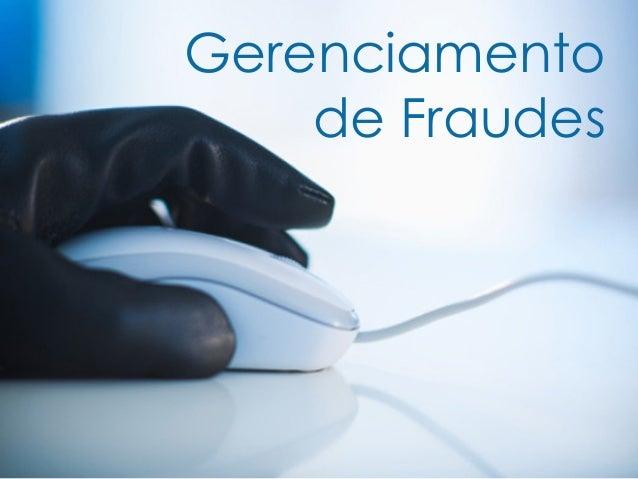 Gerenciamento de Fraudes