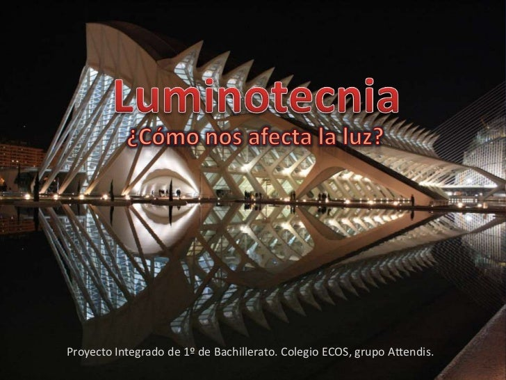Proyecto Integrado de 1º de Bachillerato. Colegio ECOS, grupo Attendis.
