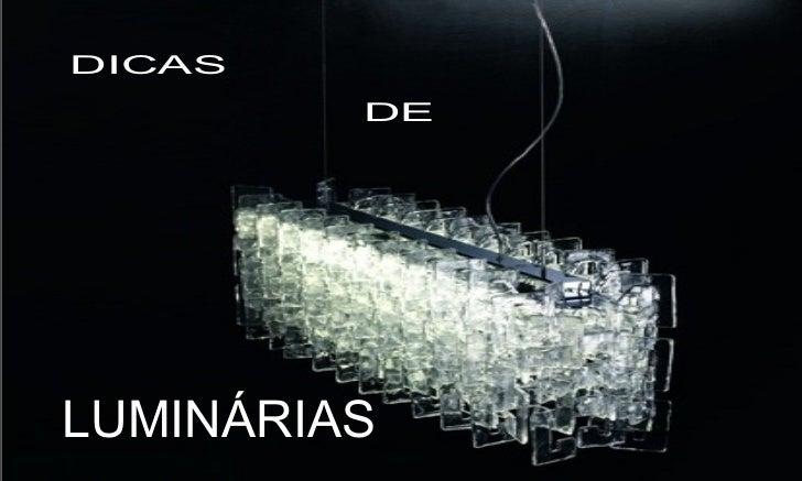 DICAS         DELUMINÁRIAS