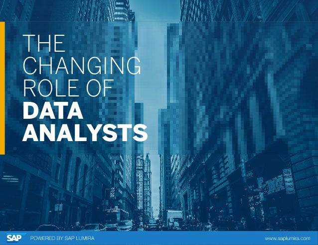 THE CHANGING ROLE OF DATA ANALYSTS